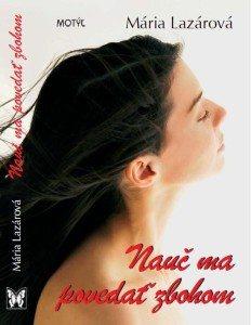 Mária Lazárová - nauč ma povedať zbohom